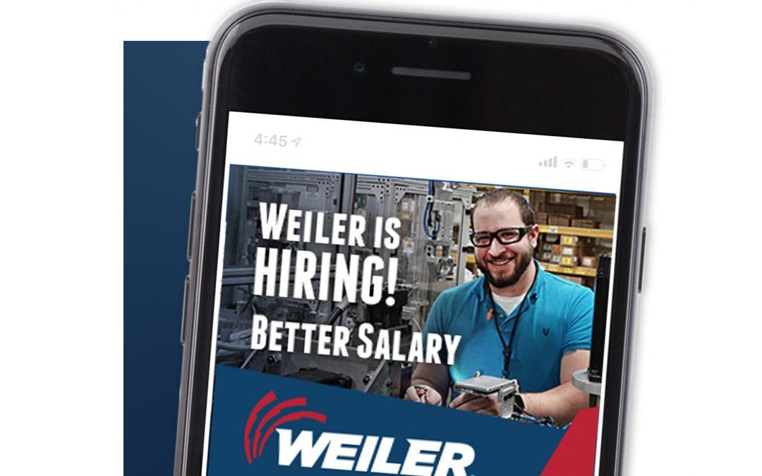 Weiler Recruitment Ads